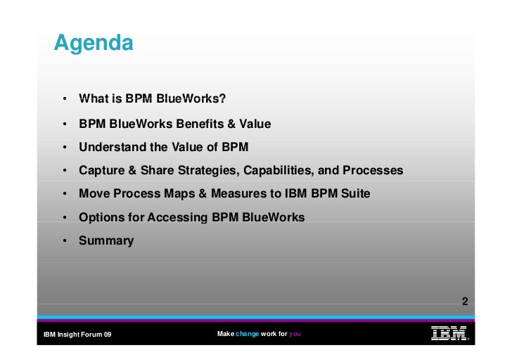 WebSphere BlueWorks - how to build your business process models using free IBM tools Slide 2