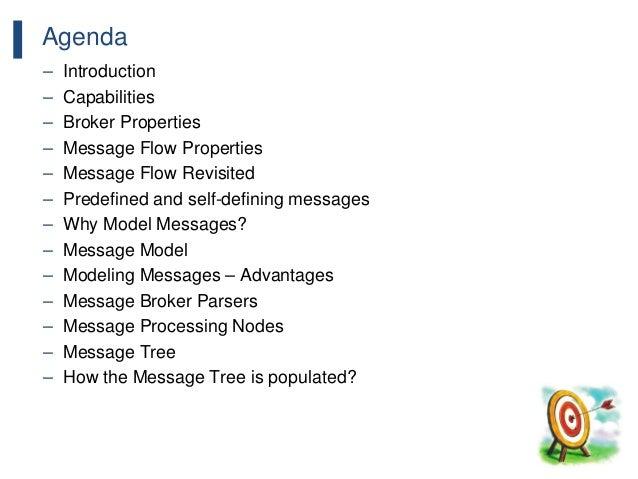 197 Agenda – Introduction – Capabilities – Broker Properties – Message Flow Properties – Message Flow Revisited – Predefin...