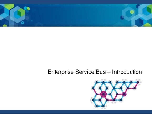 Enterprise Service Bus – Introduction
