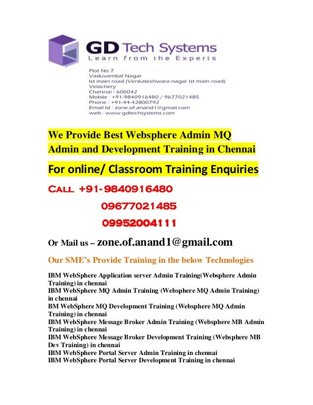 We Provide Best Websphere Admin MQ  Admin and Development Training in Chennai  For online/ Classroom Training Enquiries  C...