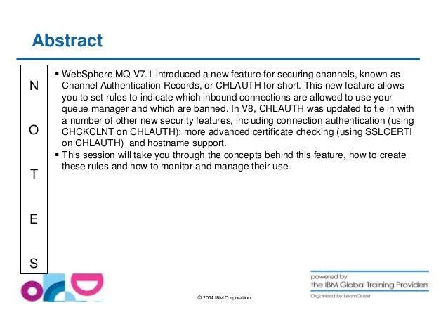WebSphere MQ CHLAUTH - including V8 changes Slide 2