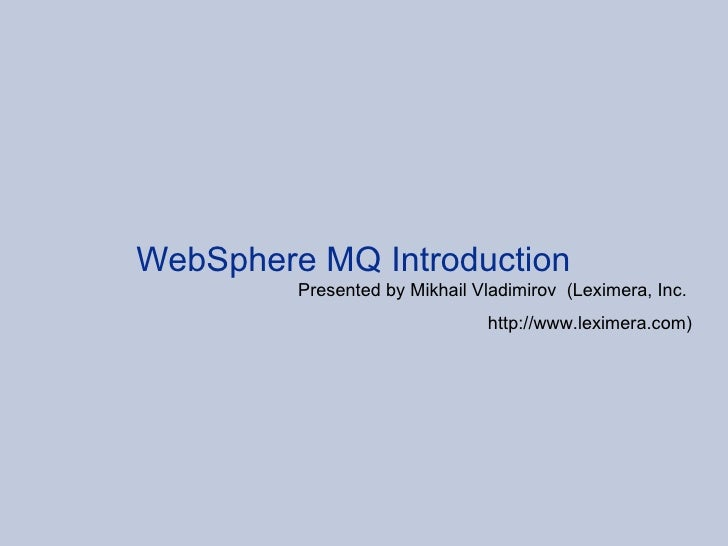 WebSphere MQ introduction