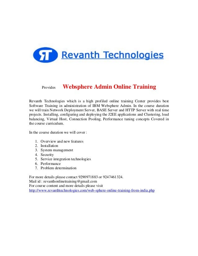 Provides  Websphere Admin Online Training  Revanth Technologies which is a high profiled online training Center provides b...