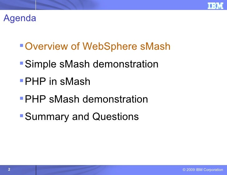 An Introduction to Websphere sMash for PHP Programmers Slide 2
