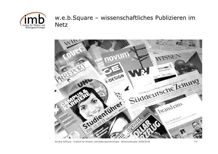 w.e.b.Square – wissenschaftliches Publizieren im Netz                                                                     ...