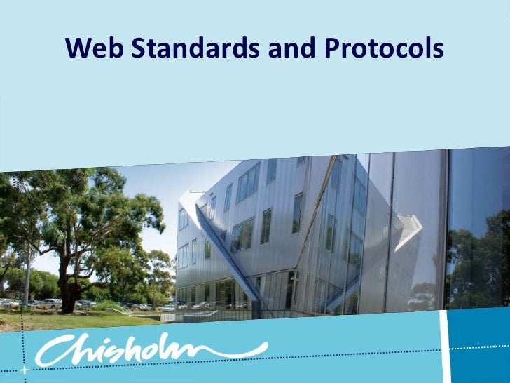 Web Standards and Protocols