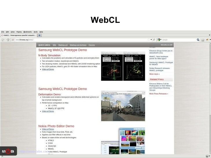 WebCL http://mob-labs.com