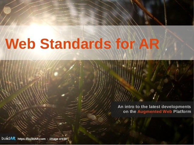 https://buildAR.com - image credit Web Standards for AR An intro to the latest developments on the Augmented Web Platform