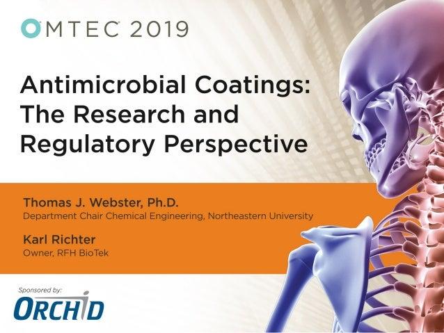 Webster's Nanomedicine Lab Orthopedic Antimicrobial Materials: Fundamentals and Emerging Technologies Thomas J. Webster, P...