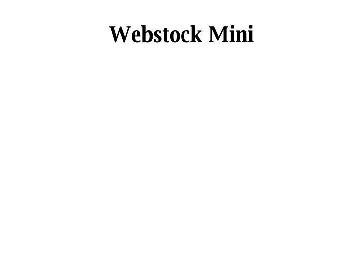 Webstock Mini
