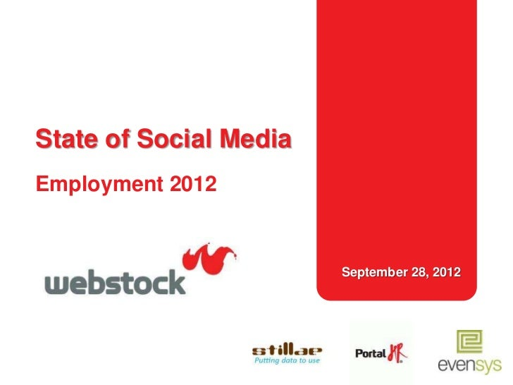 State of Social MediaEmployment 2012                        September 28, 2012