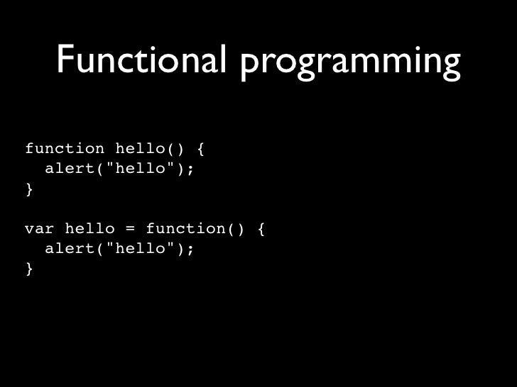 Array manipulation for (var i = 0; i < arr.length; i++) {    var item = arr[i];    // process item }  forEach(arr, functio...