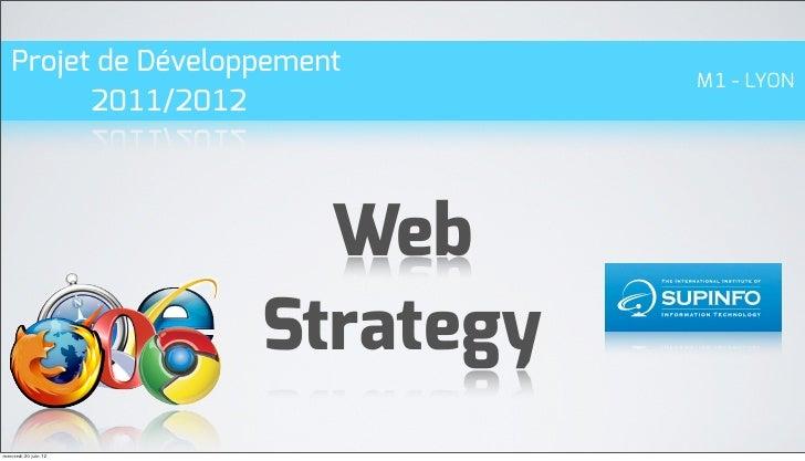 Projet de Développement                                 M1 - LYON         2011/2012                        Web            ...