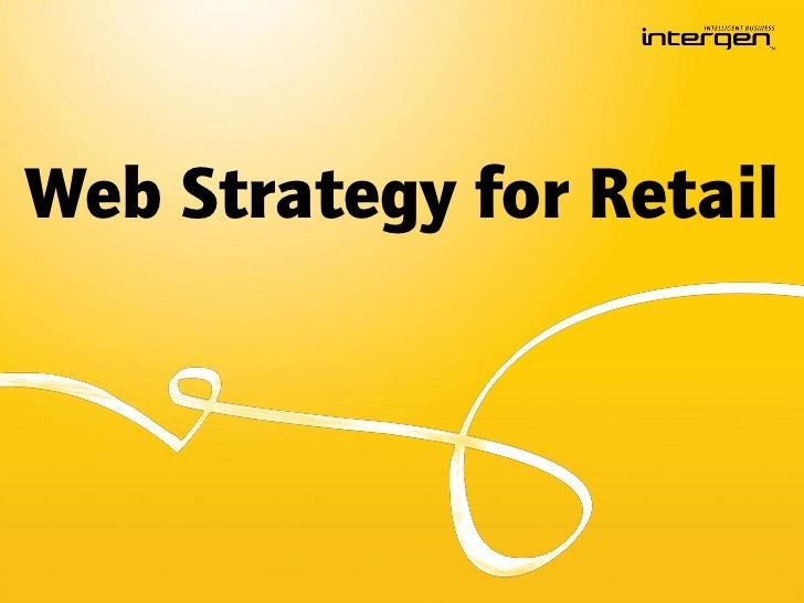 Web Strategy for Retail