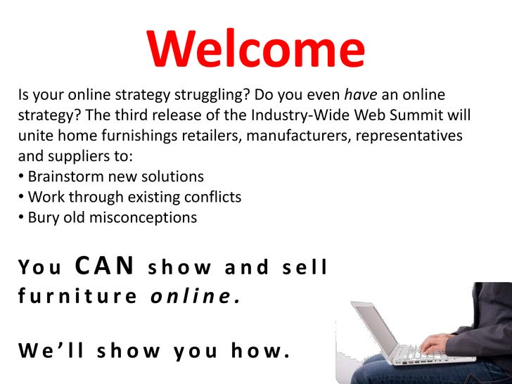 Welcome<br />Is your online strategy struggling? Do you even have an online strategy? The third release of the Industry-Wi...