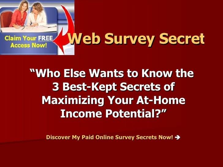 """ Who Else Wants to Know the  3 Best-Kept Secrets of Maximizing Your At-Home Income Potential?"" Discover My Paid Online Su..."