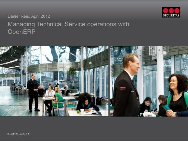 Daniel Reis, April 2012Managing Technical Service operations withOpenERP                    Insert picture in this frame  ...