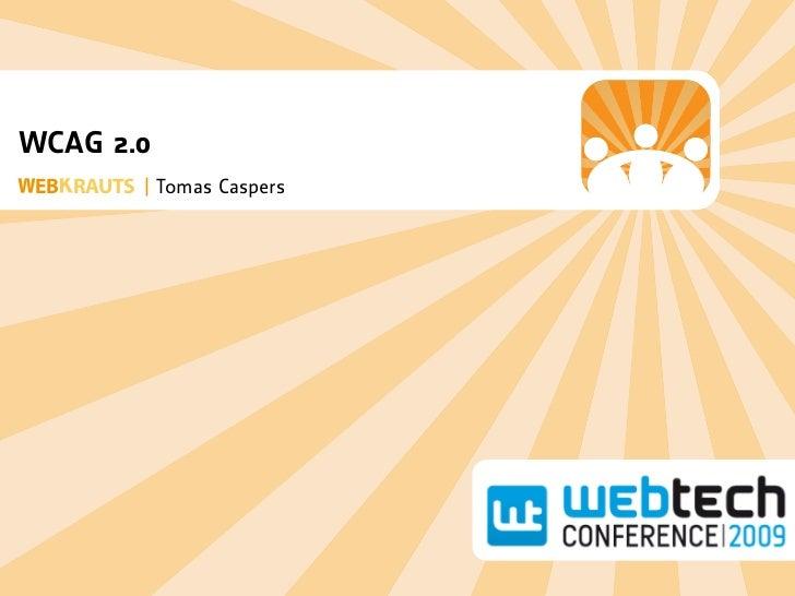WCAG 2.0  EB RAUTS | Tomas Caspers