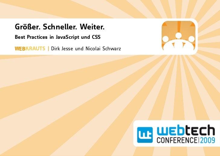 Größer. Schneller. Weiter. Best Practices in JavaScript und CSS   EB RAUTS | Dirk Jesse und Nicolai Schwarz