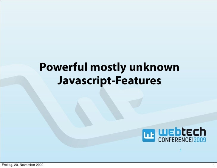 Powerful mostly unknown                           Javascript-Features                                                  1  ...