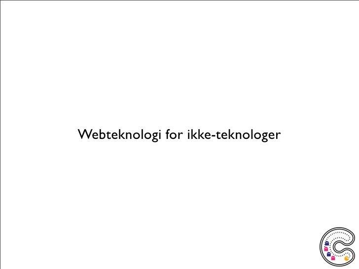 Webteknologi for ikke-teknologer