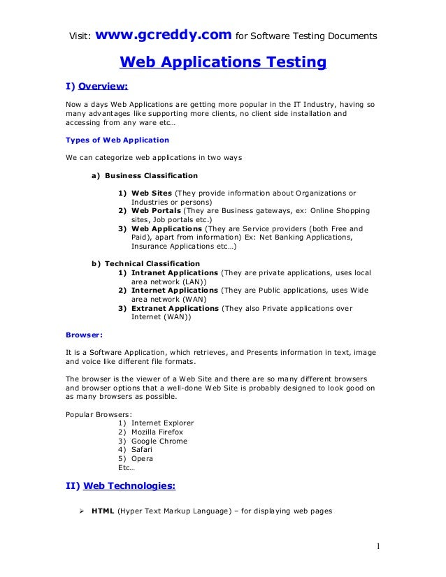 Visit: www.gcreddy.com for Software Testing Documents Web Applications Testing I) Overview: Now a days Web Applications ar...