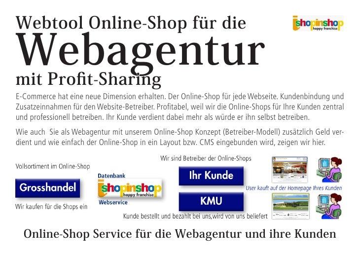 Webtool Online-Shop für die  Webagentur mit Profit-Sharing E-Commerce hat eine neue Dimension erhalten. Der Online-Shop fü...
