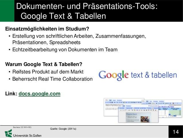 Dokumenten- und Präsentations-Tools:     Google Text & TabellenEinsatzmöglichkeiten im Studium? • Erstellung von schriftli...