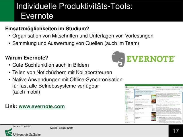 Individuelle Produktivitäts-Tools:      EvernoteEinsatzmöglichkeiten im Studium? • Organisation von Mitschriften und Unter...