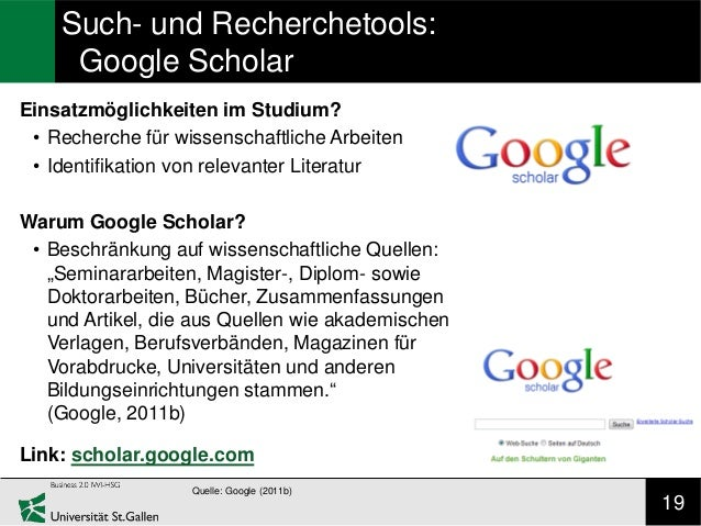 Such- und Recherchetools:     Google ScholarEinsatzmöglichkeiten im Studium? • Recherche für wissenschaftliche Arbeiten • ...