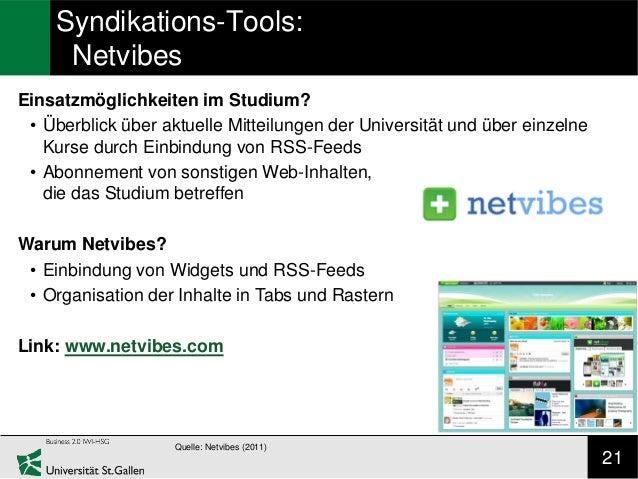 Syndikations-Tools:     NetvibesEinsatzmöglichkeiten im Studium? • Überblick über aktuelle Mitteilungen der Universität un...