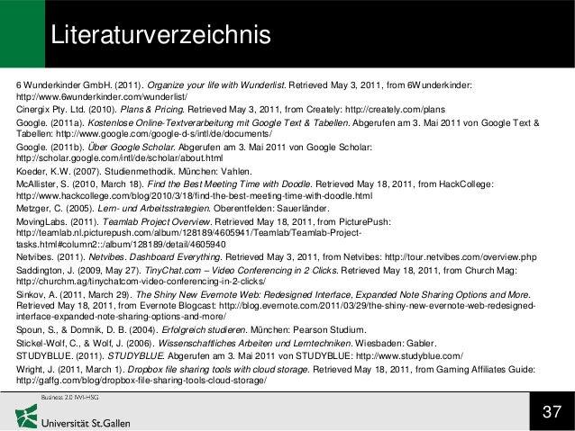 Literaturverzeichnis6 Wunderkinder GmbH. (2011). Organize your life with Wunderlist. Retrieved May 3, 2011, from 6Wunderki...