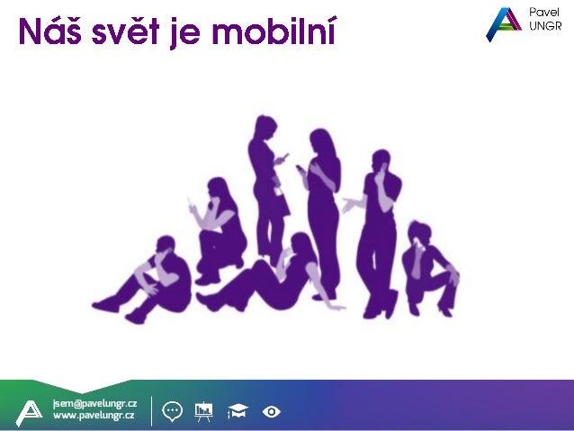 SEO ve světě mobilů (Klubový večer WebTop100: Moderní SEO v roce 2018) Slide 2