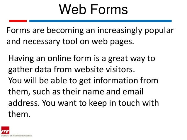 Web topic 19  web forms in html Slide 3