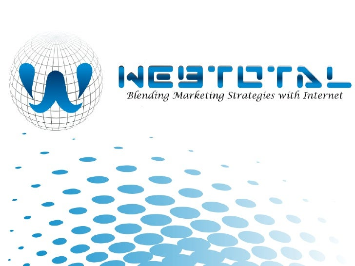 About Us :    WEBTOTAL is a Digital media marketing company providing  extraordinary value to clients principally through ...