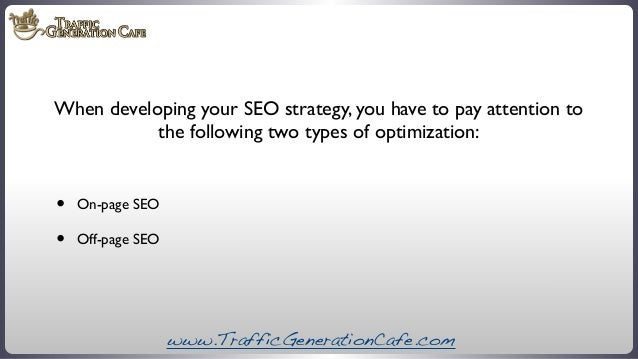 When developing your SEO strategy, you have to pay attention to the following two types of optimization:  • •  On-page SEO...