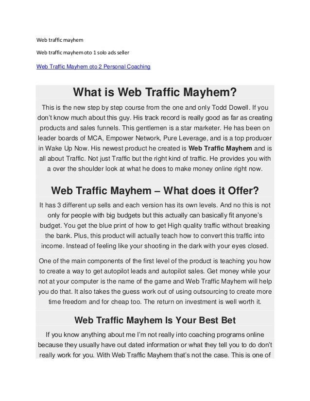 Web traffic mayhem Web traffic mayhem oto 1 solo ads seller Web Traffic Mayhem oto 2 Personal Coaching  What is Web Traffi...