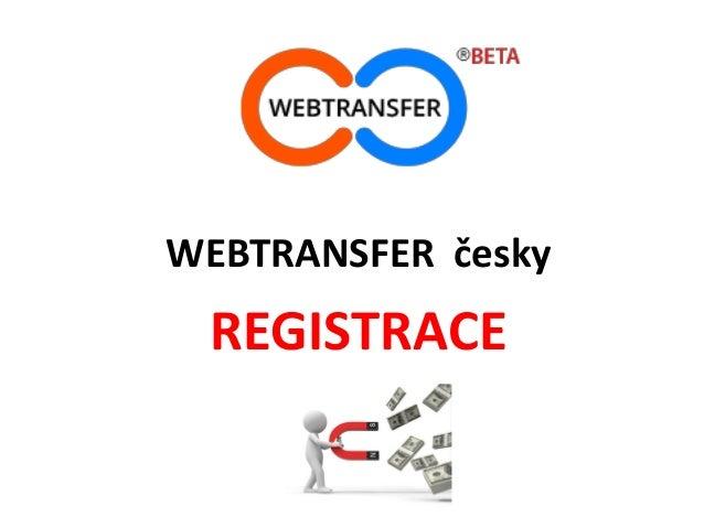 WEBTRANSFER česky REGISTRACE