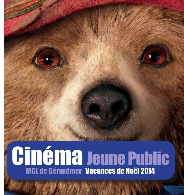 Cinéma Jeune public - MCL de Gérardmer - Fin 2014