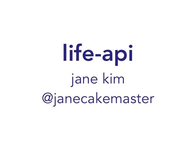 life-api jane kim @janecakemaster