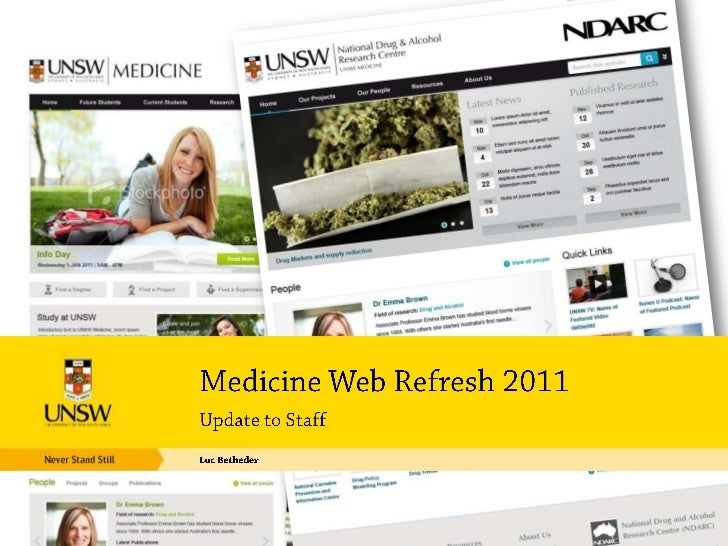 Update to Staff<br />Luc Betbeder<br />Medicine Web Refresh 2011<br />