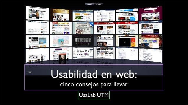 Usabilidad en web: cinco consejos para llevar UsaLab UTM