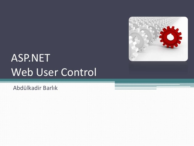 ASP.NETWeb User ControlAbdülkadir Barlık