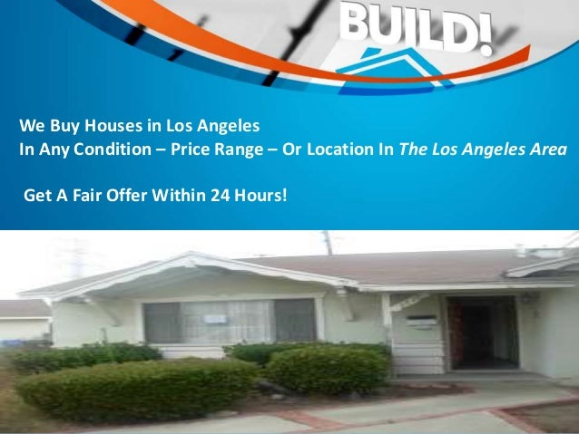 Sell my house fast los angeles for Buying a house in los angeles