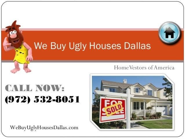 We Buy Ugly Houses >> We Buy Ugly Houses Dallas