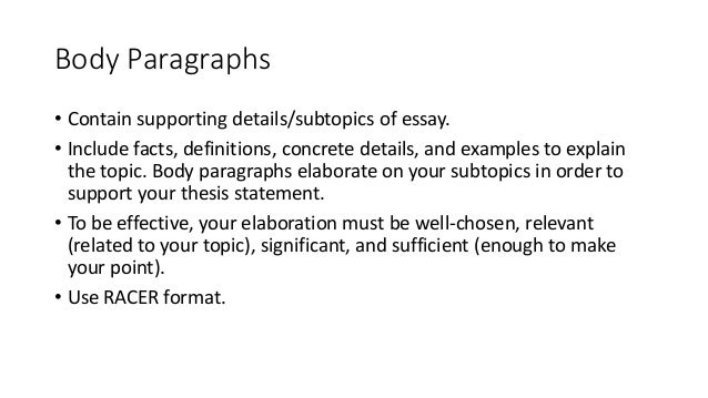 body paragraphs support thesis statements by including Body paragraphs that include evidential support each body paragraphs that include evidential connection to the thesis statement in the opening paragraph.