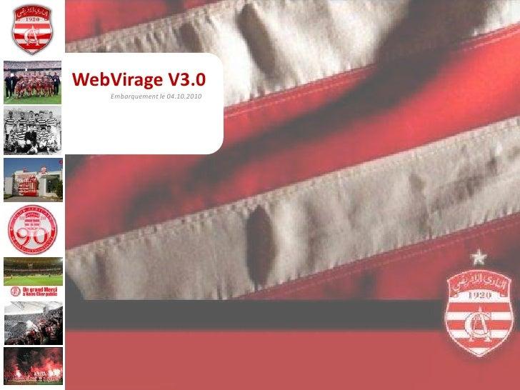 WebVirageV3.0<br />Embarquement le 04.10.2010<br />