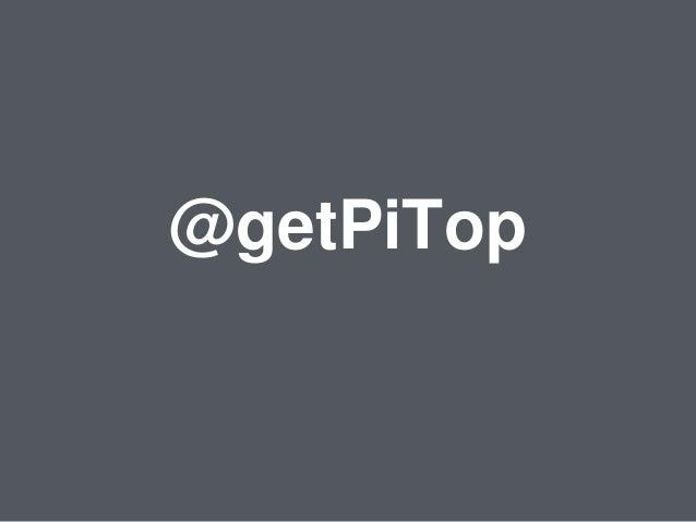@getPiTop