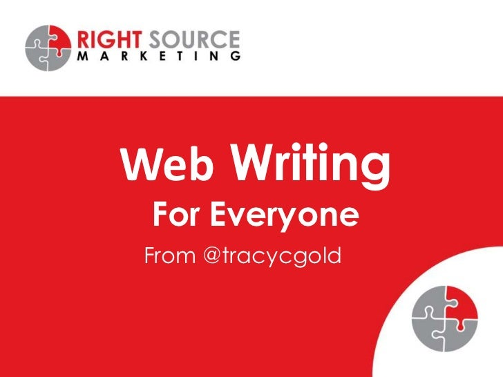 Web WritingFor Everyone<br />From @tracycgold<br />