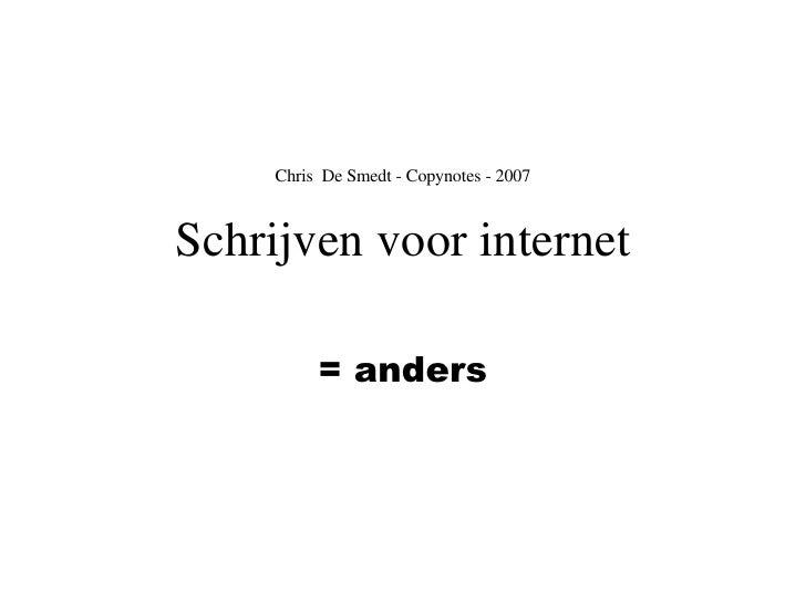 Chris  De Smedt - Copynotes - 2007 Schrijven voor internet = anders